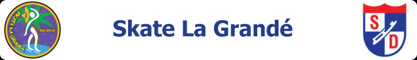 Skate La Grande